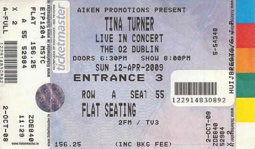 Tina Turner - The O2, Dublin - April 12, 2009 - ticket