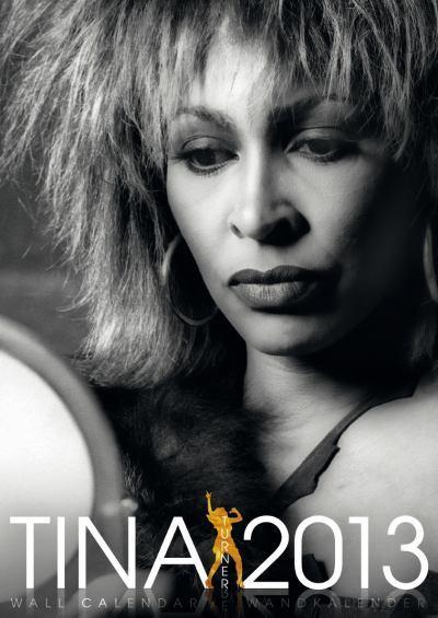 Tina Turner - 2013 calendar