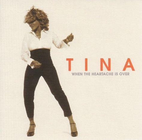 Tina TUrner - When The Heartache Is Over - single cover