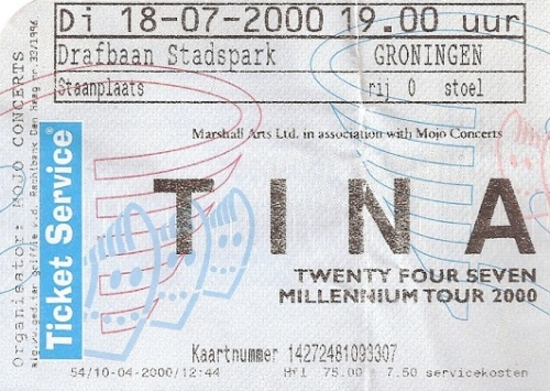 Tina Turner - Groningen - July 18, 2000 - ticket