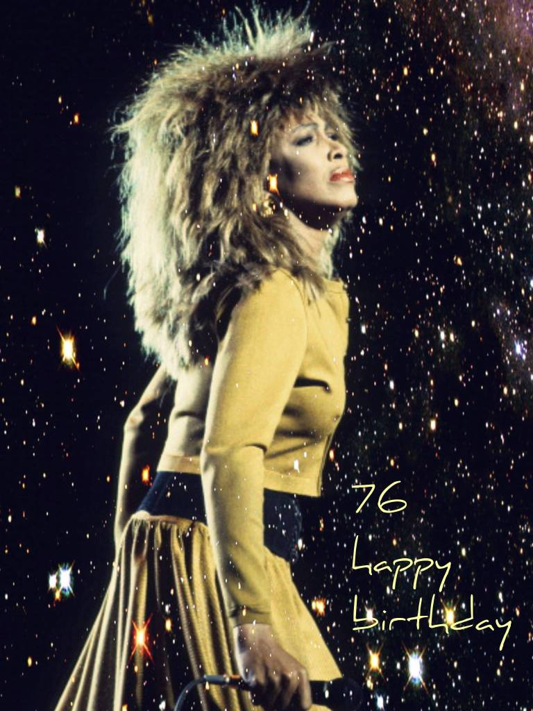 Tina Turner 76 Birthday
