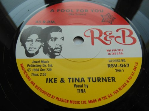Ike and Tina Turner - A Fool In Love - 7 Inch
