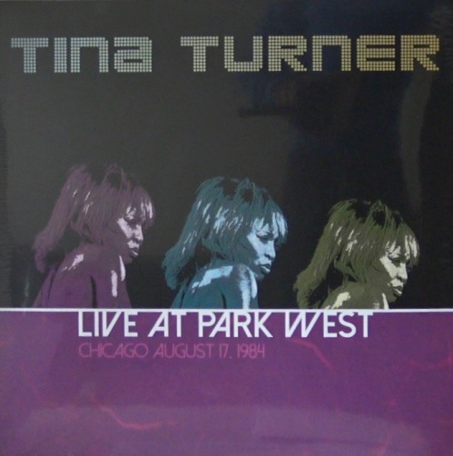 Tina Turner Live Park West - Chicago 1984 - LP (2016)