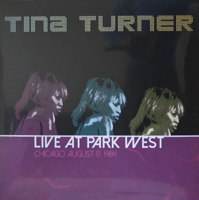 Tina Turner Live Park West - Chicago 1984 - LP (2016)