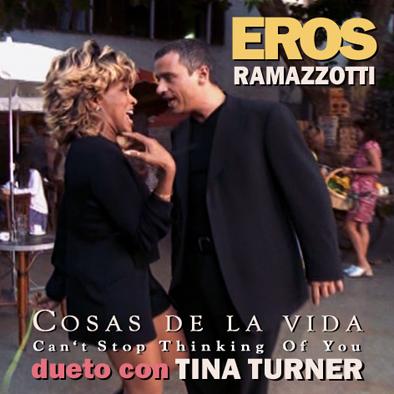 Eros Ramazzotti & Tina Turner - Cosas De La Vida__