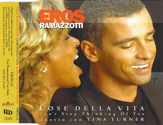 Tina Turner - Eros Ramazzotti - Cose Della Vita - CD 3